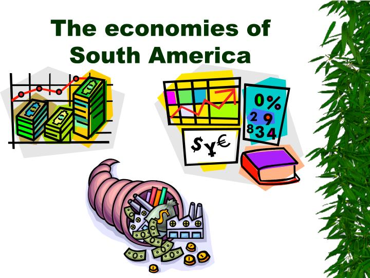 The economies of South America