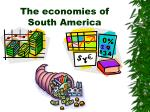 the economies of south america