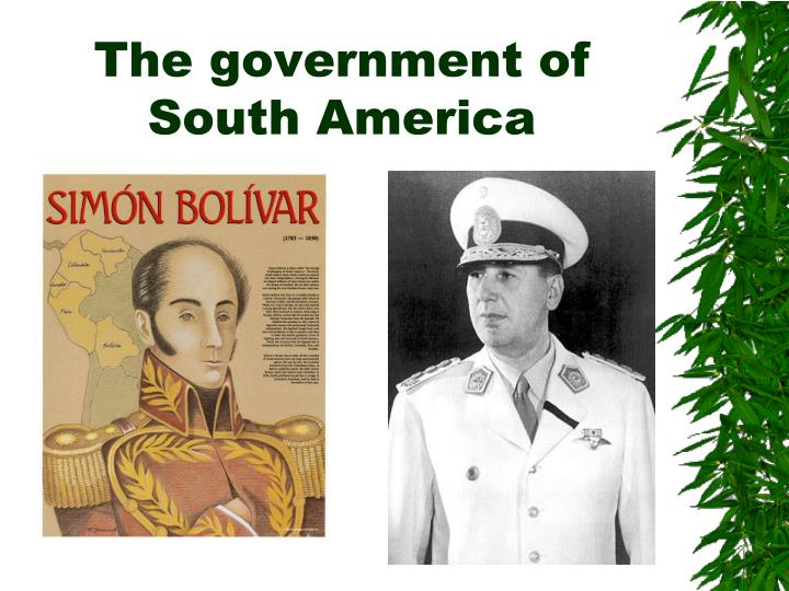 The government of South America