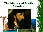 the history of south america