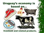uruguay s economy is based on