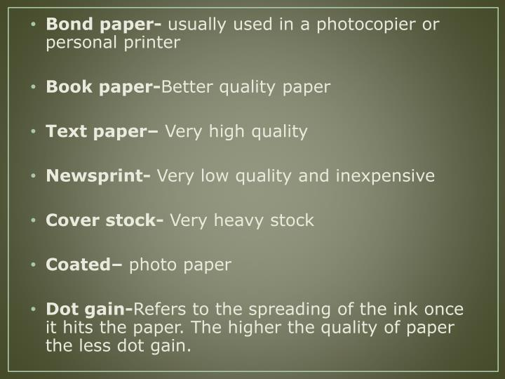 Bond paper-