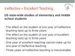 ineffective v excellent teaching