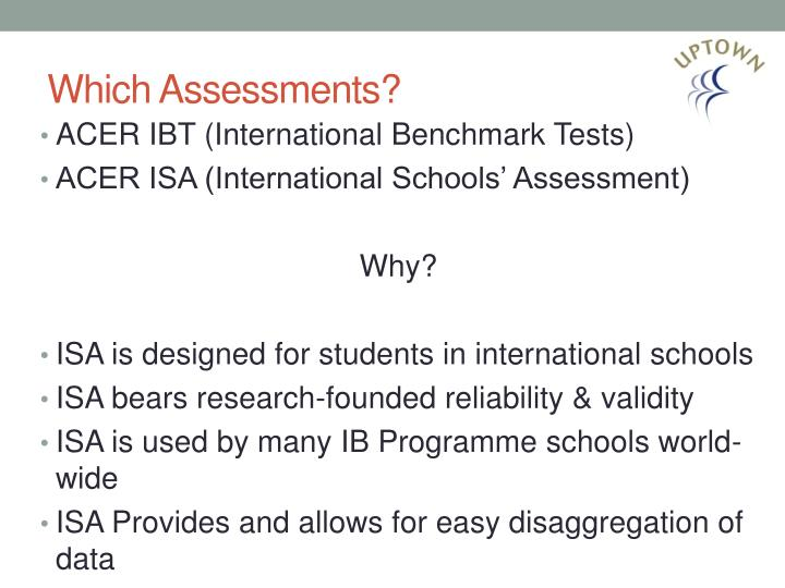 Which Assessments?