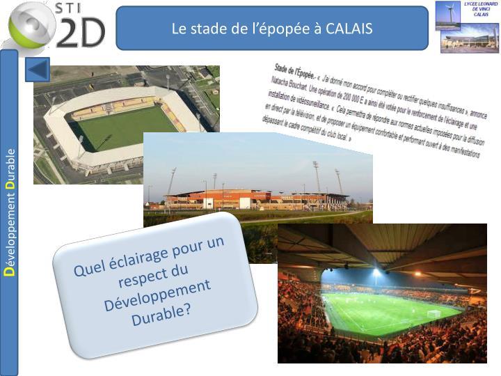Le stade de l'épopée à CALAIS