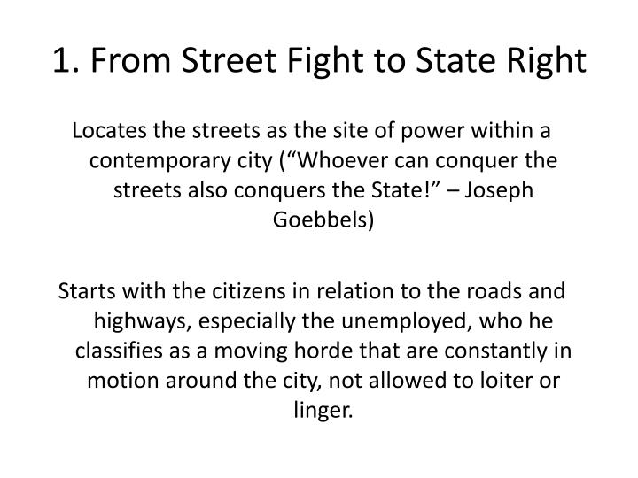 1. From Street Fight to State Right