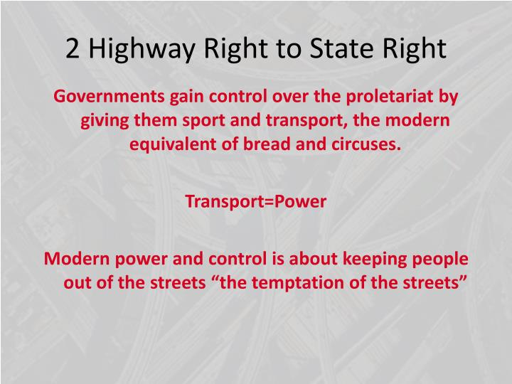 2 Highway Right to State Right