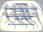 dromology