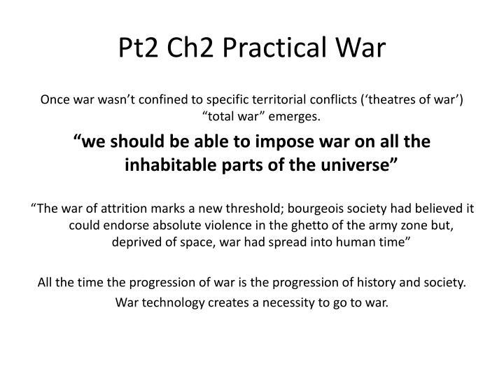 Pt2 Ch2 Practical War