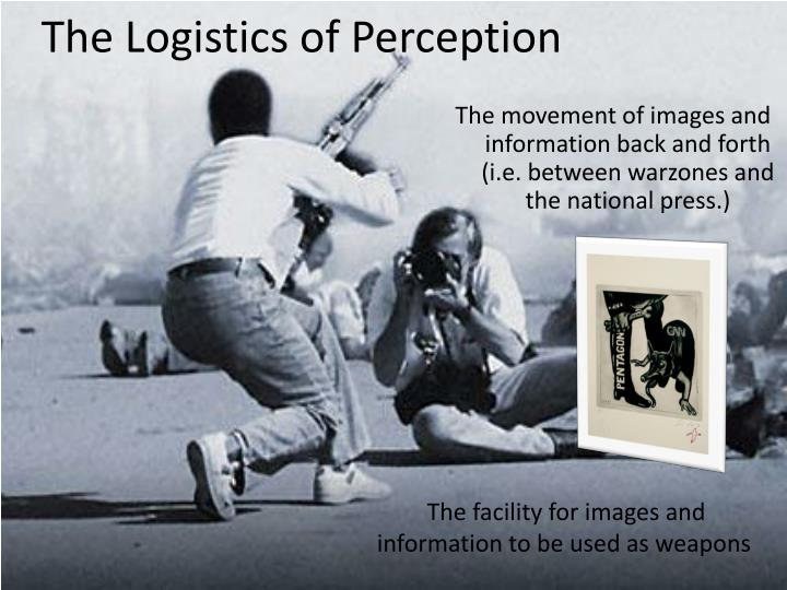 The Logistics of Perception