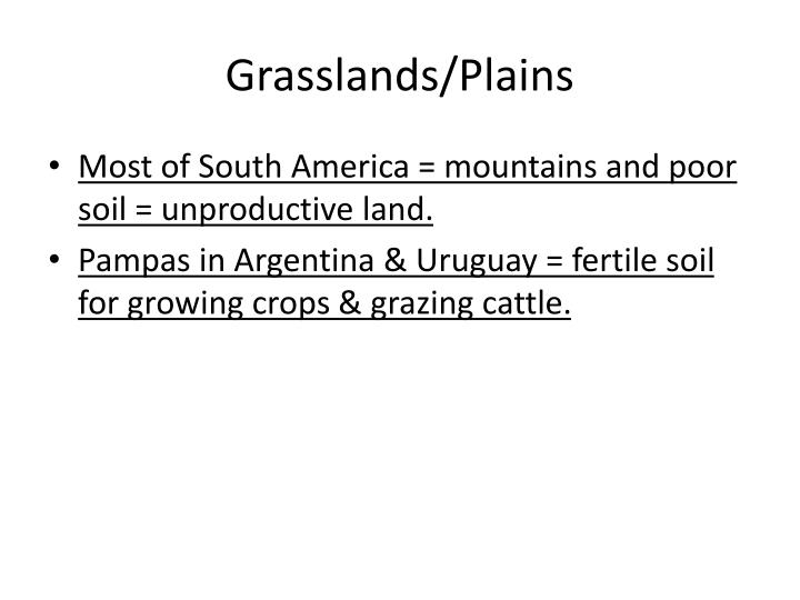 Grasslands/Plains