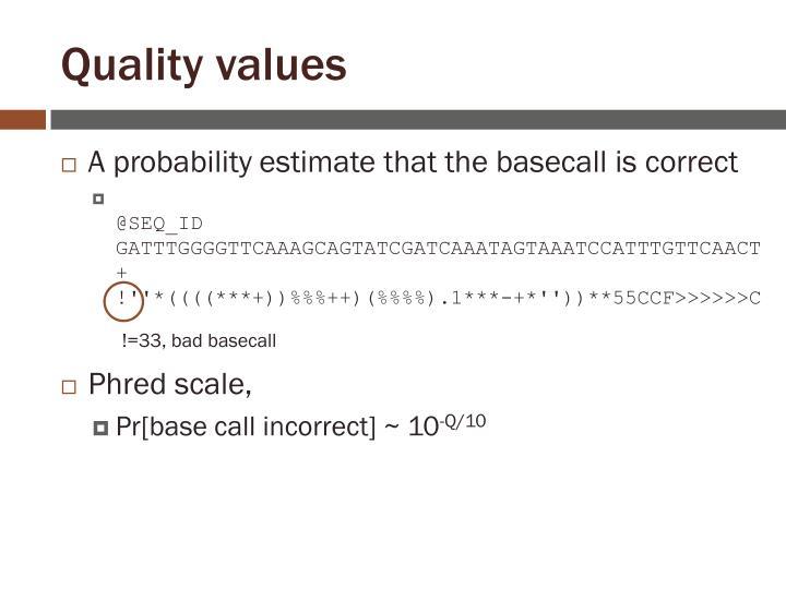 Quality values