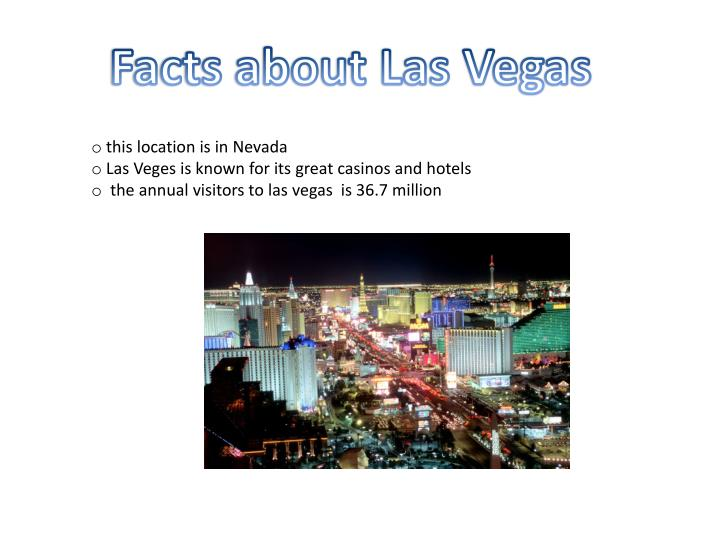 Facts about Las Vegas