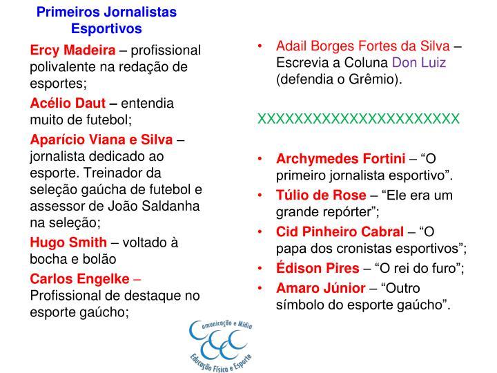 Primeiros Jornalistas Esportivos