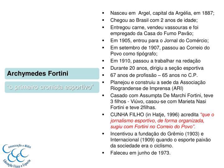 Nasceu em  Argel, capital da Argélia, em 1887;