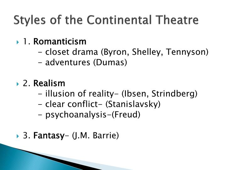 Styles of the continental theatre