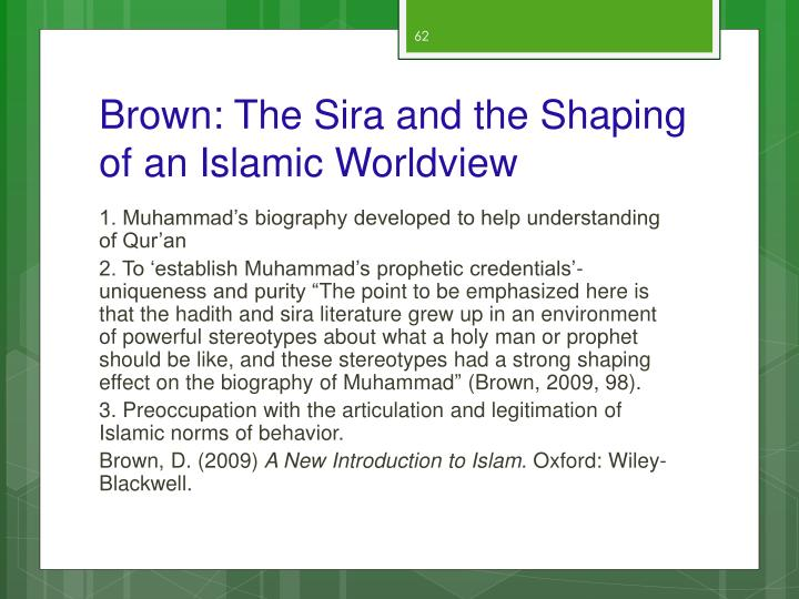 Brown: The Sira and the Shaping of an Islamic Worldview