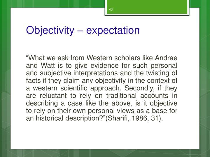 Objectivity – expectation