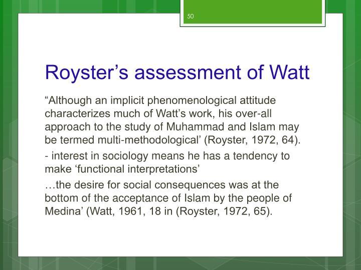 Royster's assessment of Watt