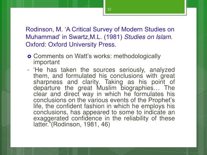 Rodinson, M. 'A Critical Survey of Modern Studies on Muhammad' in Swartz,M.L. (1981)