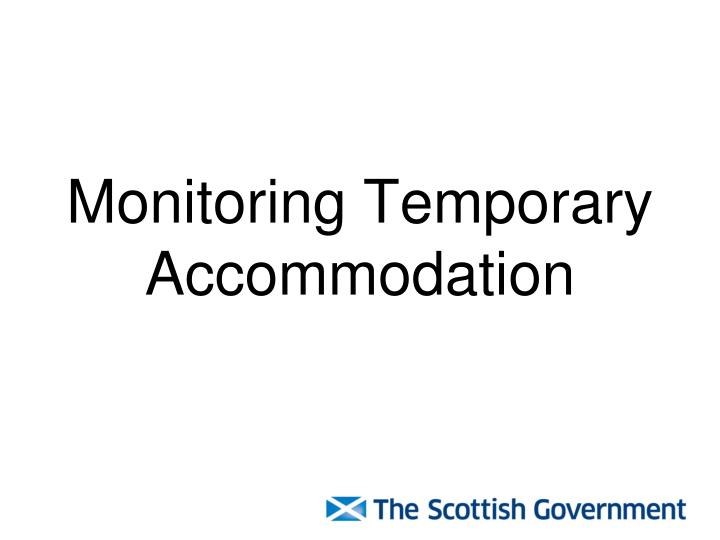 Monitoring Temporary Accommodation
