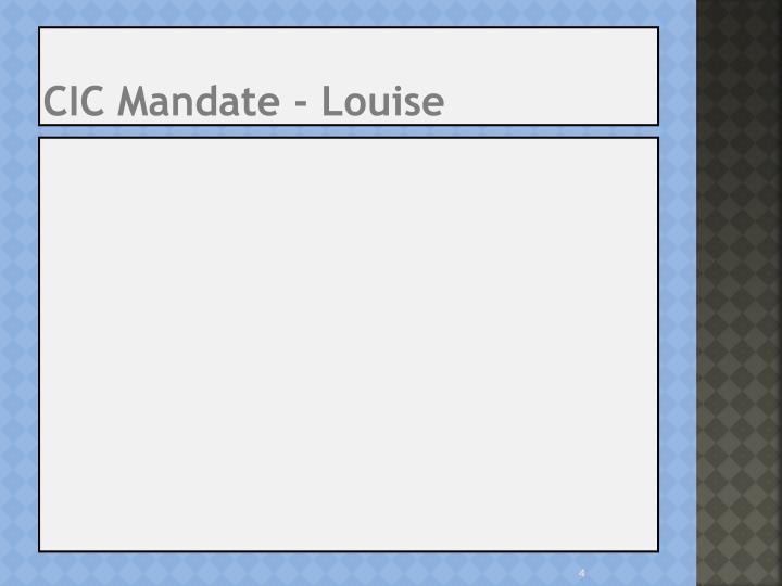 CIC Mandate - Louise