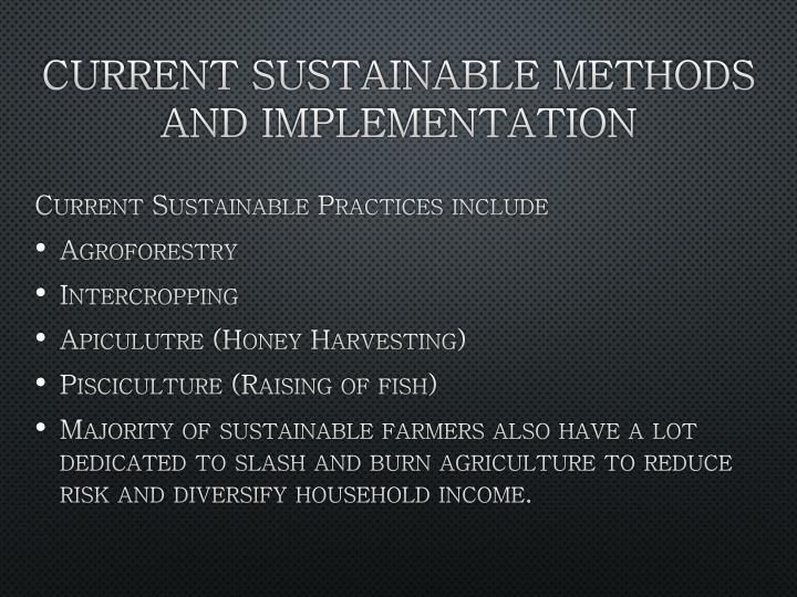 Current Sustainable Methods and Implementation