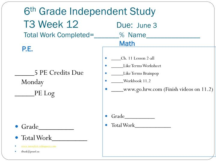 6 th grade independent study t3 week 12 due june 3 total work completed name