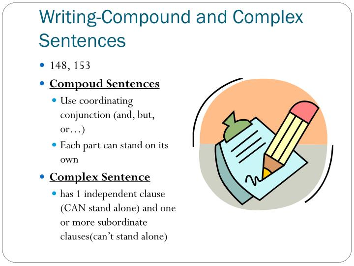 Writing-Compound and Complex Sentences