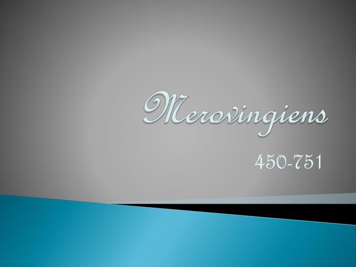 Merovingiens