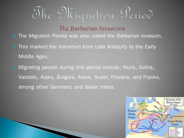 The Migration Period
