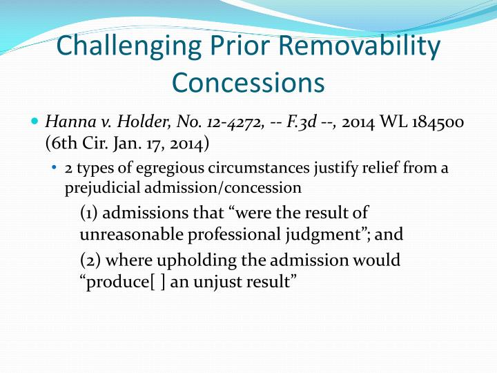 Challenging Prior Removability Concessions