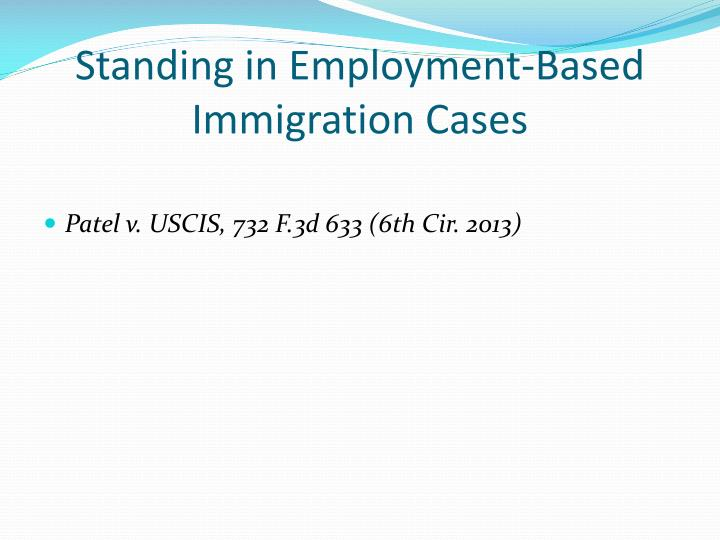 Standing in Employment-Based Immigration Cases