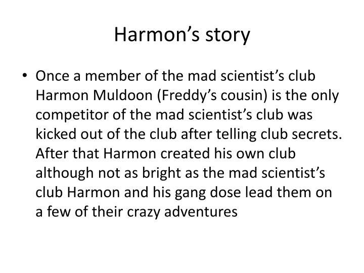 Harmon's story