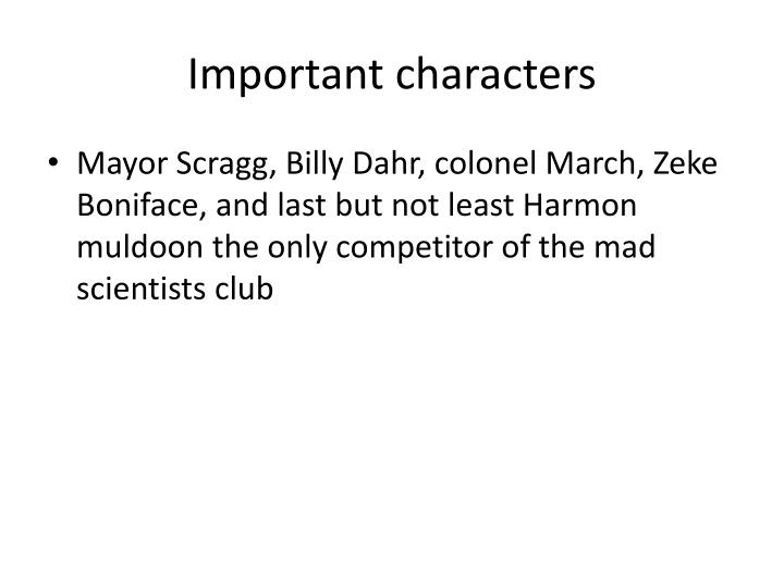 Important characters