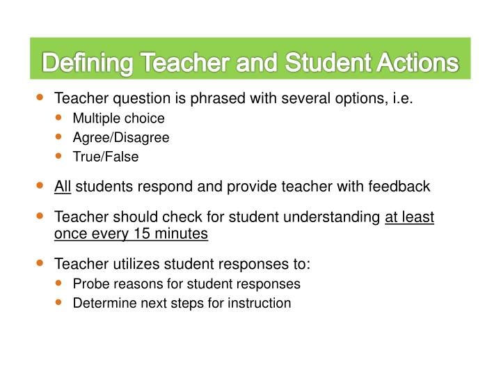 Defining Teacher and Student Actions