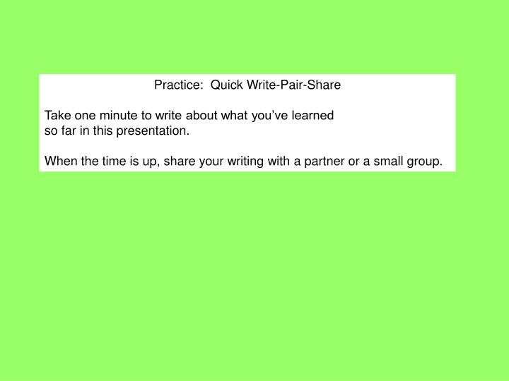 Practice:  Quick Write-Pair-Share