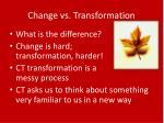 change vs transformation