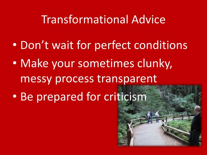 Transformational Advice