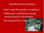 transformational advice