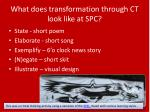 what does transformation through ct look like at spc