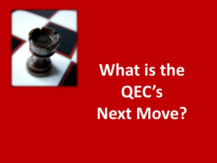 What is the qec s next move