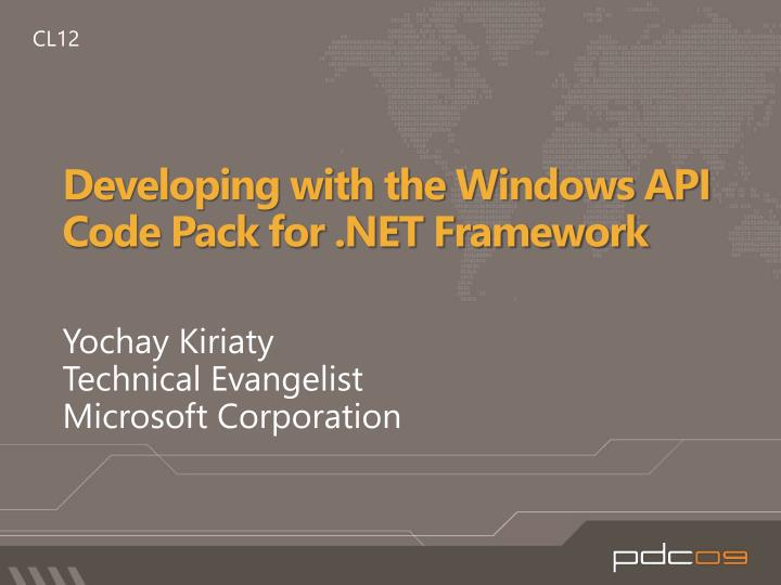 Developing with the windows api code pack for net framework