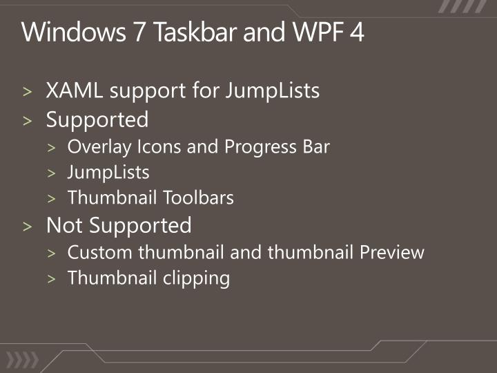 Windows 7 Taskbar and WPF 4