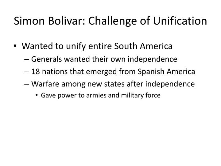 Simon Bolivar: Challenge of Unification