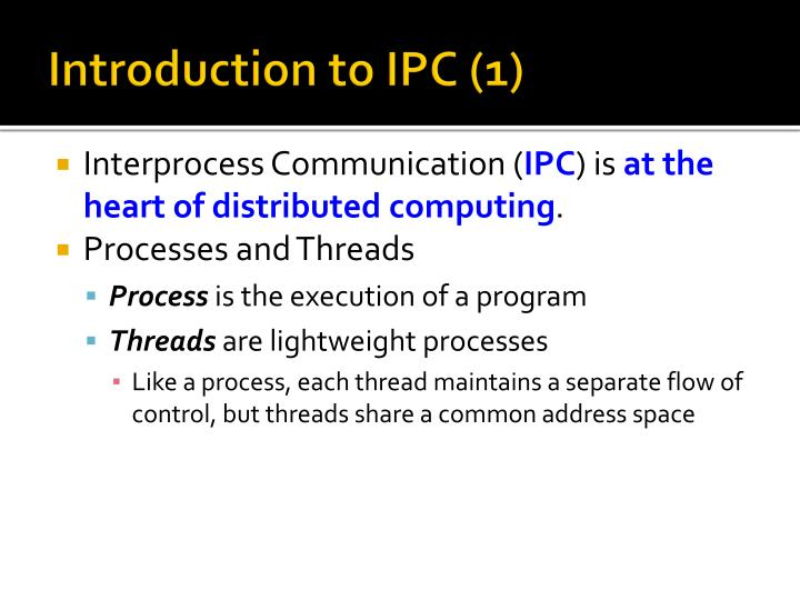 Introduction to ipc 1