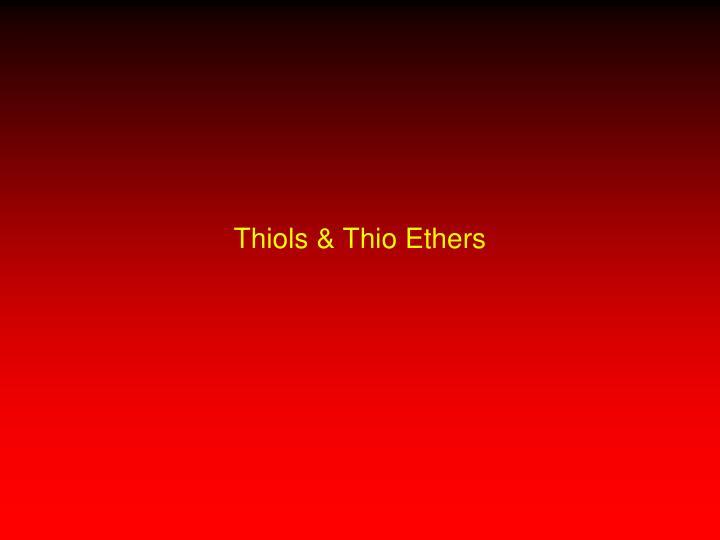 Thiols
