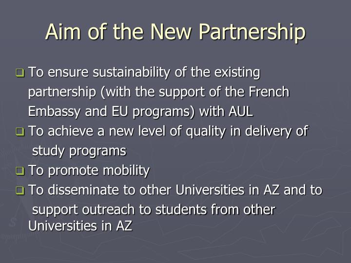 Aim of the New Partnership