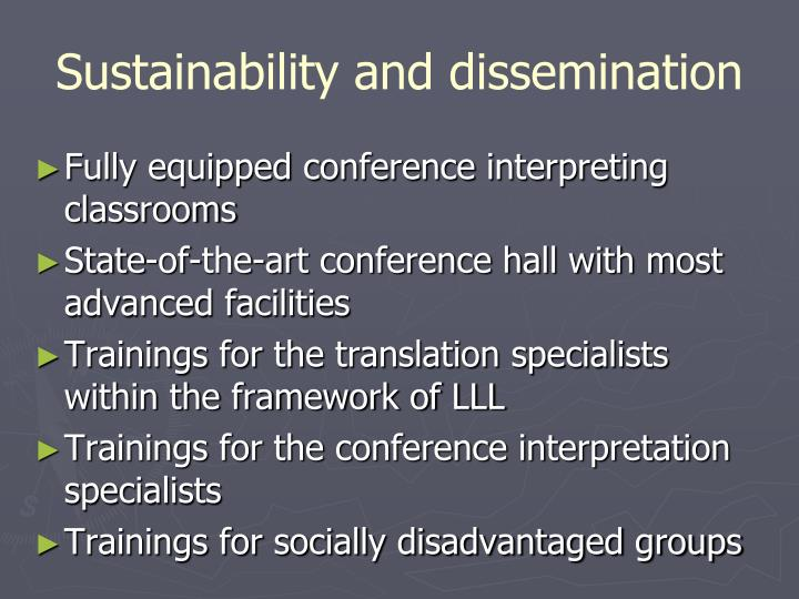 Sustainability and dissemination