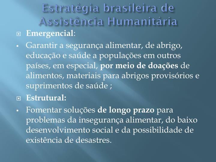 Estratégia brasileira de Assistência Humanitária